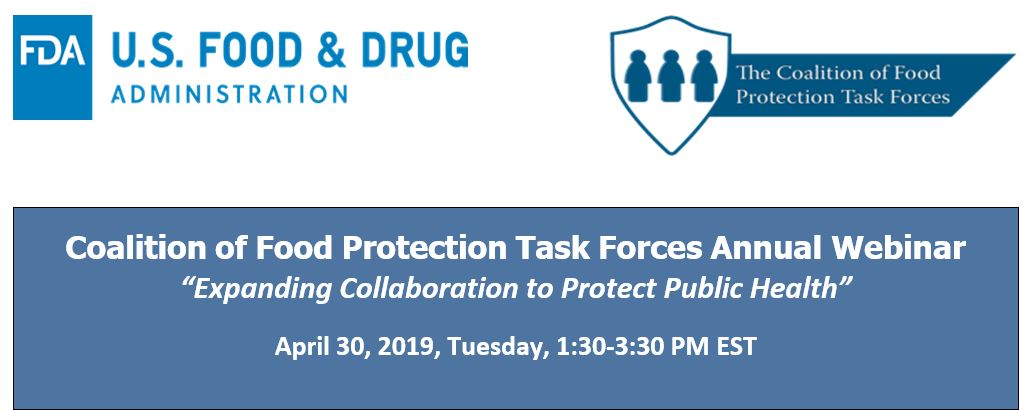 Coalition for Food Protection Task Forces Annual Webinar 2019